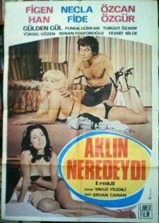Aklın Neredeydi 1978 Yeşilçam Eski Erotik Film İzle tek part izle