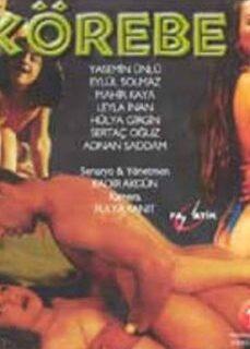 Körebe +18 Yerli Türk Erotik Yetişkin Filmi izle reklamsız izle
